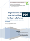Organizaciones de Estandarizacion de Software y Hardware