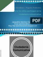Cómo participan los niños en la ciudadanía comunicativa. Presentación 2008.