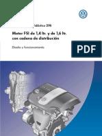 VW 296 Motor FSI de 1,4 L y de 1,6 L Con Cadena de Distribu