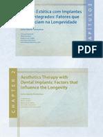 Terapia Estética com Implantes Osseointegrados- Fatores que Influenciam na Longevidade