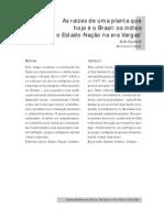 As raízes de uma planta que hoje é o Brasil os índios e o Estado nação na era Vargas