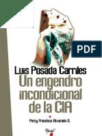 Luis Posada Carriles un engendro Incondcional de La CIA