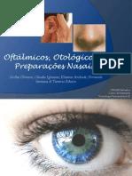 Oftálmicos, otológicos e preparações nasais