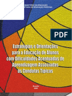 Estrategias e Orientacoes Para a Educacao de Alunos Com Dificuldades Acentuadas de Aprendizagem Associadas as Condutas Tipicas