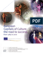 European Capitals of Culture. the Road to Success. From 1985 to 2010