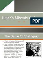 Hitler's Miscalculations(1)