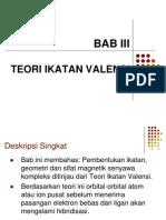 III. Teori Ikatan Valensi