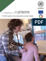 Health in Prison - WHO Guide to Essentials in Prison Health
