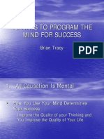 18 Ways to Program Your Mind for Success - Brian Tracy
