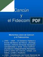 Cancun y El Fideicomiso