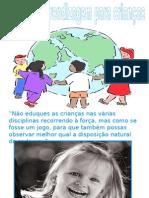 Locais de Aprendizagem Das Crianças