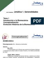 Tema 1. Introducción a la Biomecánica. Conceptualización. Evolución Histórica de la Biomecánica