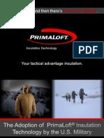 PrimaLoft Military Workshop