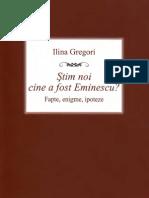 Gregori, Ilina - Stim noi cine a fost Eminescu