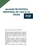 MEDIDAS DE POLÍTICA INDUSTRIAL DE 1940 A LA
