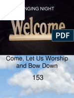 Come, Let Us Worship and Bow Down