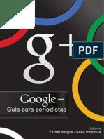 Google +, Guia Para Periodistas