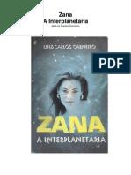 Luiz Carlos Carneiro - Zana-A Interplanetária