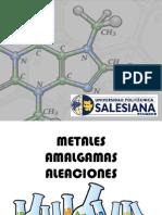 Metales aleaciones amalgamas
