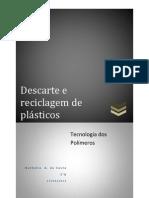 Descarte e reciclagem de plásticos
