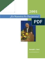Ron Dart Sermón 2001 -Es Nuestra Fe Pesimista