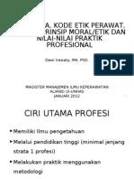Teori Etika, Kode Etik Perawat, Prinsip Moral, Nilai Praktik Profesional