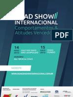 Road Show Internacional | Comportamentos e Atitudes Vencedoras.