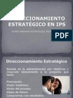 DIRECCIONAMIENTO ESTRATÉGICO EN IPS