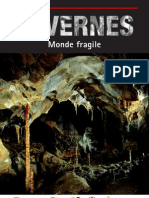 Cavernes Monde Fragile