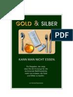 Gold Kann Man Nicht Essen