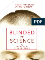 Blinded Science