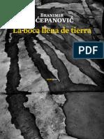 Branimir Šćepanović - La boca llena de tierra (fragmento)