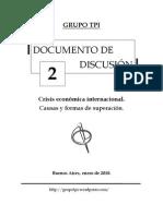 Grupo Tpi - Documento de discusion 2 - Crisis económica internacional. Causas y formas de superación.