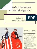 Historia y Caricatura Política del Siglo XX Guerra Fría