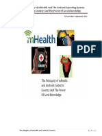 The Ubiquity of mHealth And The Android Operating System