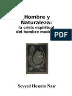 Seyyed Hossein Nasr - La Crisis Espiritual Del Hombre Moderno