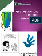 3° Que vivan los derechos Humanos!!!