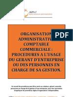 Manuel d'Organisation Administrative Comptable Et Commerciale_procedures a l'Usage Du Gerant d'Entreprise Ou Des Personnes en Charge de Sa Gestion
