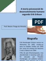 ateoriadodesenvolvimentohumanosegundoerikerikcsonrevistoem09-05-2011-110509120133-phpapp01