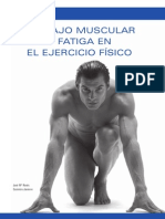 Fatigue and the muscular function