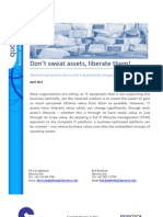 Don't sweat assets - liberate them!