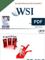 Milleks valida ettevõtlusvormiks frantsiis? Kristjan-Paul Raude