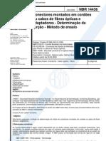 NBR 14436 - Conectores Montados Em Cordoes Ou Cabos de Fibras Opticas e Adaptadores - Determinaca