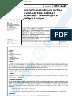 NBR 14443 - Conectores Montados Em Cordoes Ou Cabos de Fibras Opticas E Adaptadores - Determinaca