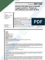 NBR 14486 - Sistemas Enterrados Para Conducao de Esgoto Sanitario - Projeto de Redes Coletoras Co