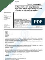NBR 14515 - Macho Para Roscar - Jogo de Duas Pecas Para Roscas Pg 7 Ate Pg 48 Para Conexoes de El