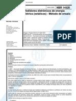 NBR 14520 - Medidores Eletronicos de Energia Eletrica (Estaticos) - Metodo de Ensaio