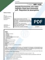 NBR 14539 - Lampada Fluorescente Com Reator Integrado a Base Para Iluminacao Geral - Requisitos D