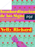 Richard, Nelly. La Insubordinación De Los Signos.