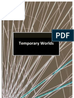 Temporary Worlds